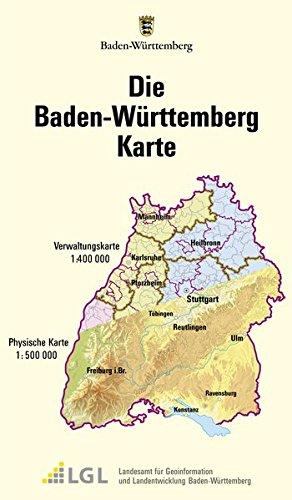 Die Baden-Württemberg Karte: Physische Karte 1:500000 und Verwaltungskarte 1:400000