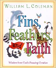 Fins, Feathers, and Faith: Wisdom from God's Amazing Creation