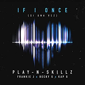 Si Una Vez ((If I Once)[English Version])