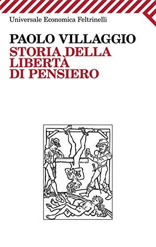 Storia della libertà di pensiero (Universale economica Vol. 2156) (Italian Edition)