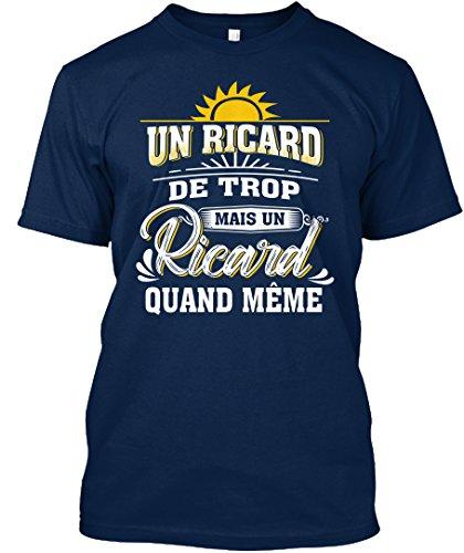 Bibox Store Un Ricard de trop mais Un Ricard T-Shirt