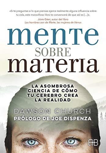Mente sobre Materia (Spanish Edition)