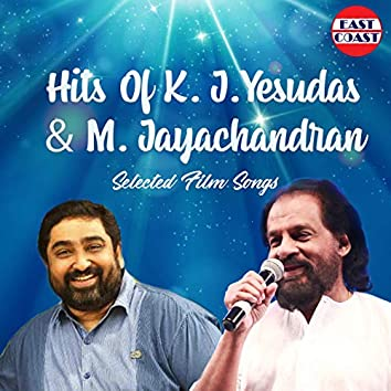 Hits Of K. J. Yesudas And M. Jayachandran