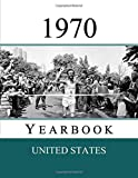 1970 US Yearbook: Original book full of facts and figures from 1970 - Unique birthday gift / present idea. (US...