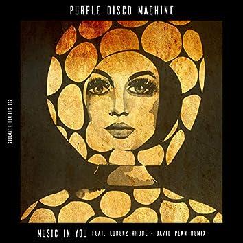 Music in You (feat. Lorenz Rhode) [David Penn Remix]