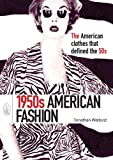 1950s American Fashion (Shire Library USA)