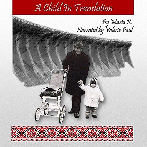 A Child in Translation audiobook cover art