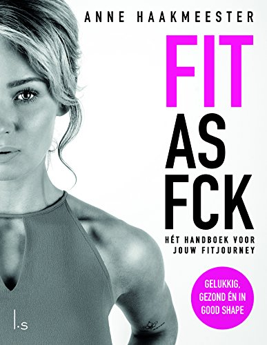 Fit & fabulous: Lijf en leven in balans