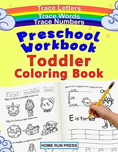 Preschool Workbook Toddler Coloring Book: Pre K Activity Book, Pre...