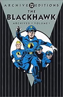 Blackhawk, The - Archives, Volume 1 (Archive Editions (Graphic Novels))