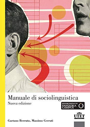 Manuale di sociolinguistica. Nuova ediz. Con espansione online