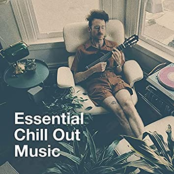 Essential Chill out Music