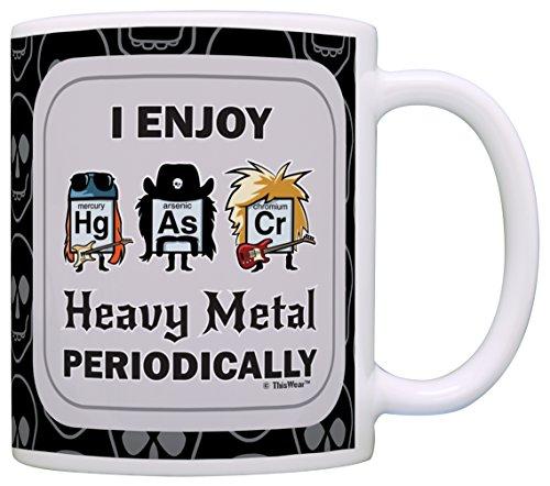 Lustige Wissenschaft Geschenk I Enjoy Heavy Metal Periodically Gift Kaffeetasse Teetasse 11 ounce schwarz