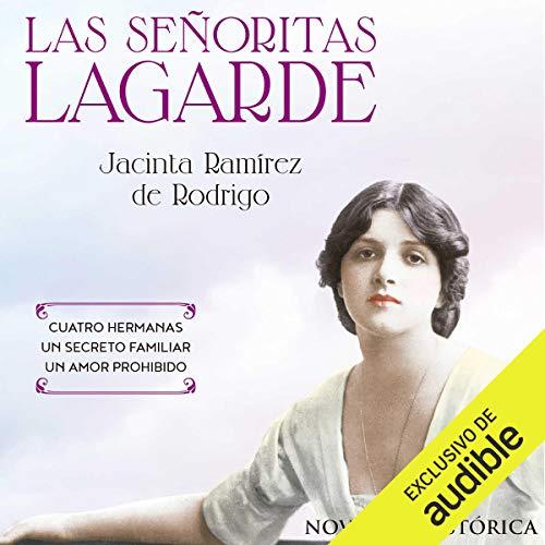 Couverture de Las Señoritas Lagarde [The Lagarde Girls]