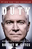 Duty: Memoirs of a Secretary at War (English Edition)