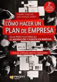Cómo hacer un plan de empresa: Guía práctica para su elaboración y puesta en marcha