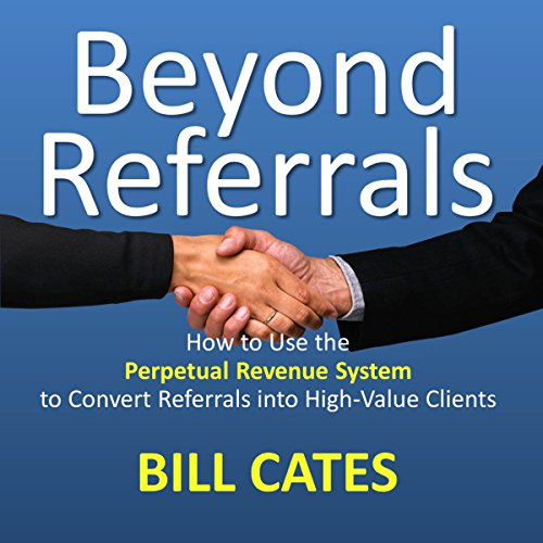 Beyond Referrals audiobook cover art