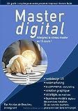 Master digital: Atteignez le niveau master ! avec 15 cours complets