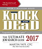Knock  em Dead 2017: The Ultimate Job Search Guide