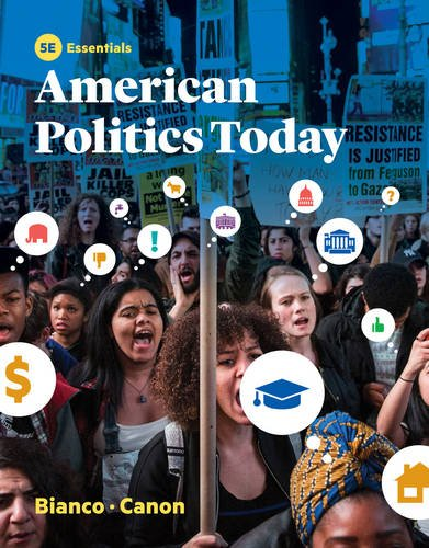 American Politics Today (Essentials Fifth Edition)