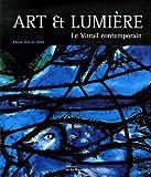 Art et lumière - Le Vitrail contemporain