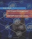 SAP Event Management: Still SAP's best-kept secret...