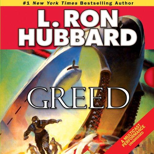 Greed (Edición audio Audible): L. Ron Hubbard, R. F. Daley ...