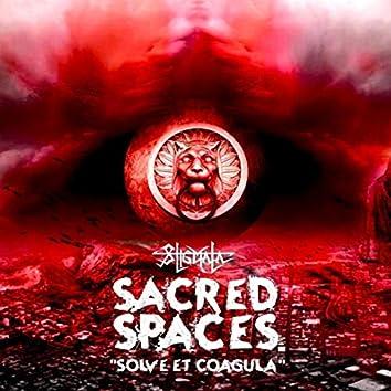 Sacred Spaces: Solve Et Coagula