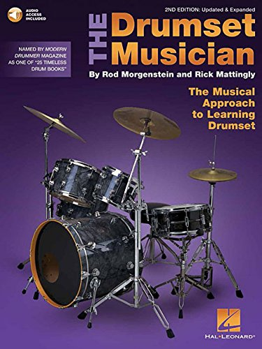 The Drumset Musician: Updated & Expanded The Musical Approach to Learning Drumset