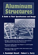 Aluminium Structures: A Guide to Their Specifications and Design