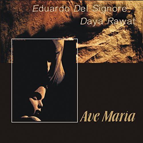 Eduardo Del Signore & Daya Rawat