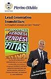 Lead Generation Immobiliare: (le 9 migliori strategie per trovare case in vendita) (Agente...