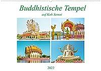 Buddhistische Tempel auf Koh Samui (Wandkalender 2022 DIN A2 quer): Schoenheit und Pracht der Tempel Big Buddha und Plai Laem auf der kleinen Insel Koh Samuil. (Monatskalender, 14 Seiten )