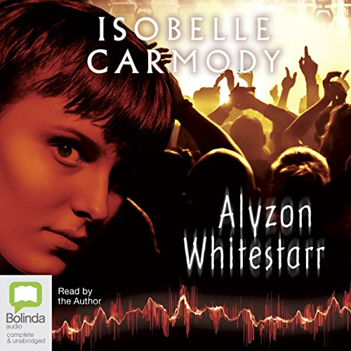 Alyzon Whitestarr                   By:                                                                                                                                 Isobelle Carmody                               Narrated by:                                                                                                                                 Isobelle Carmody                      Length: 14 hrs and 46 mins     2 ratings     Overall 5.0