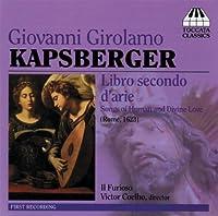Libro Secondo D'Arie / Il Furioso by GIOVANNI GIROLAMO KAPSBERGER (2006-10-10)