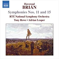 Brian: Symphonies Nos. 11 & 15 (2010-07-27)
