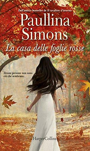 La casa delle foglie rosse eBook: Simons, Paullina: Amazon.it: Kindle Store
