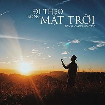 Đi Theo Bóng Mặt Trời (feat. Giang Nguyễn)