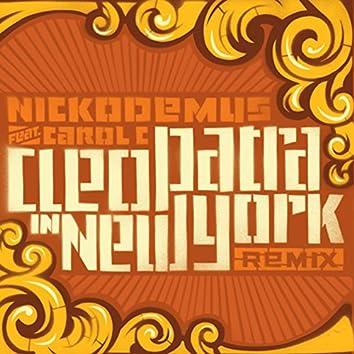 Cleopatra In New York (Remixes)