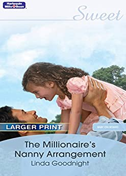 The Millionaire's Nanny Arrangement (Baby on Board Book 14) by [LINDA GOODNIGHT]