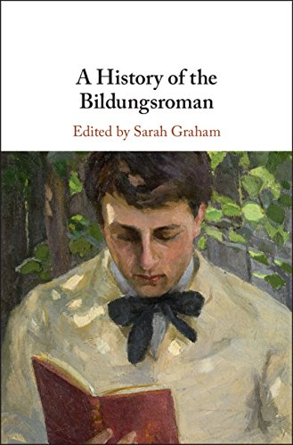 A History of the Bildungsroman (English Edition)