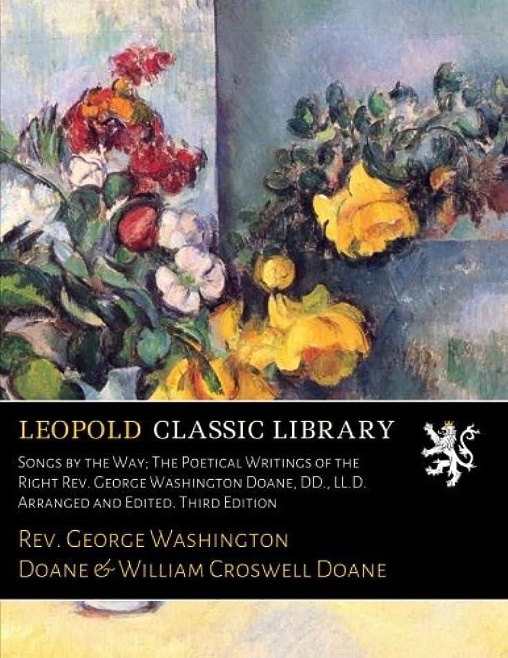 シーフード依存する申し立てられたSongs by the Way; The Poetical Writings of the Right Rev. George Washington Doane, DD., LL.D. Arranged and Edited. Third Edition