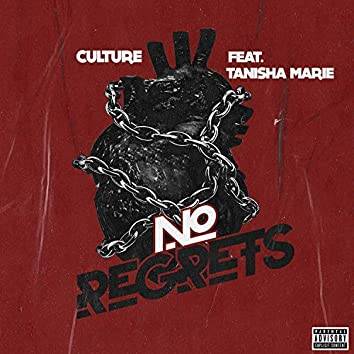 No Regrets (feat. Tanishamarie)
