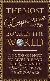 گرانترین کتاب در جهان * راهنمای نحوه زندگی مثل ثروتمند بودن و جایزه ای برای اثبات وجود خود