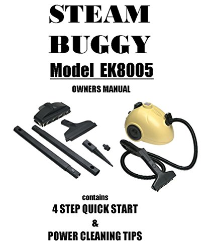 Steam Buggy EK8005 Manual: Steam Buggy EK8005 Manual Operating Instructions & Attachment Guide (English Edition)