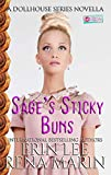 Sage's Sticky Buns: A Donut Shop Series Novella (The Dollhouse Series Book 2) (English Edition)