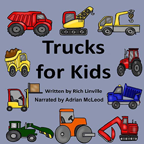 Trucks for Kids Audiobook By Rich Linville cover art