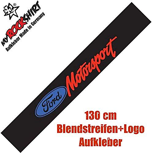 myrockshirt Frontscheibenaufkleber kompatibel für Ford Motorsport Blendstreifen + Logo,Aufkleber,Autoaufkleber,Tuning,Profi Qualität
