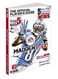 by Gamer Media Inc Madden NFL 13 - The Official Player's Guide (Prima Official Game Guides) (2012) Paperback