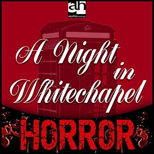 A Night in Whitechapel cover art